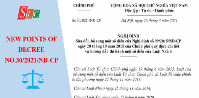 NEWS POINTS  OF DECREE NO.30/2021/ND-CP