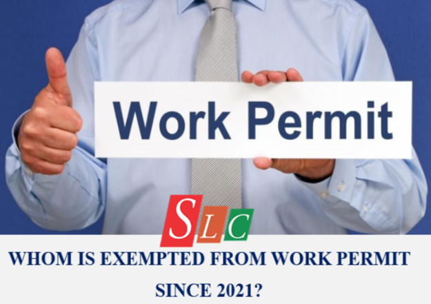 WHOM IS EXEMPTED FROM WORK PERMIT SINCE 2021?